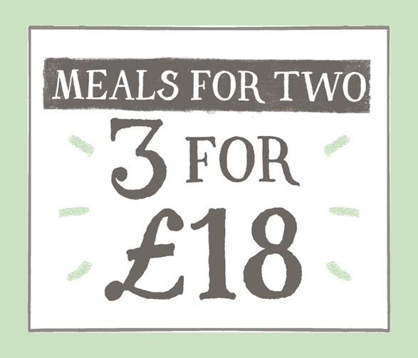 3 Meals for Two for £18